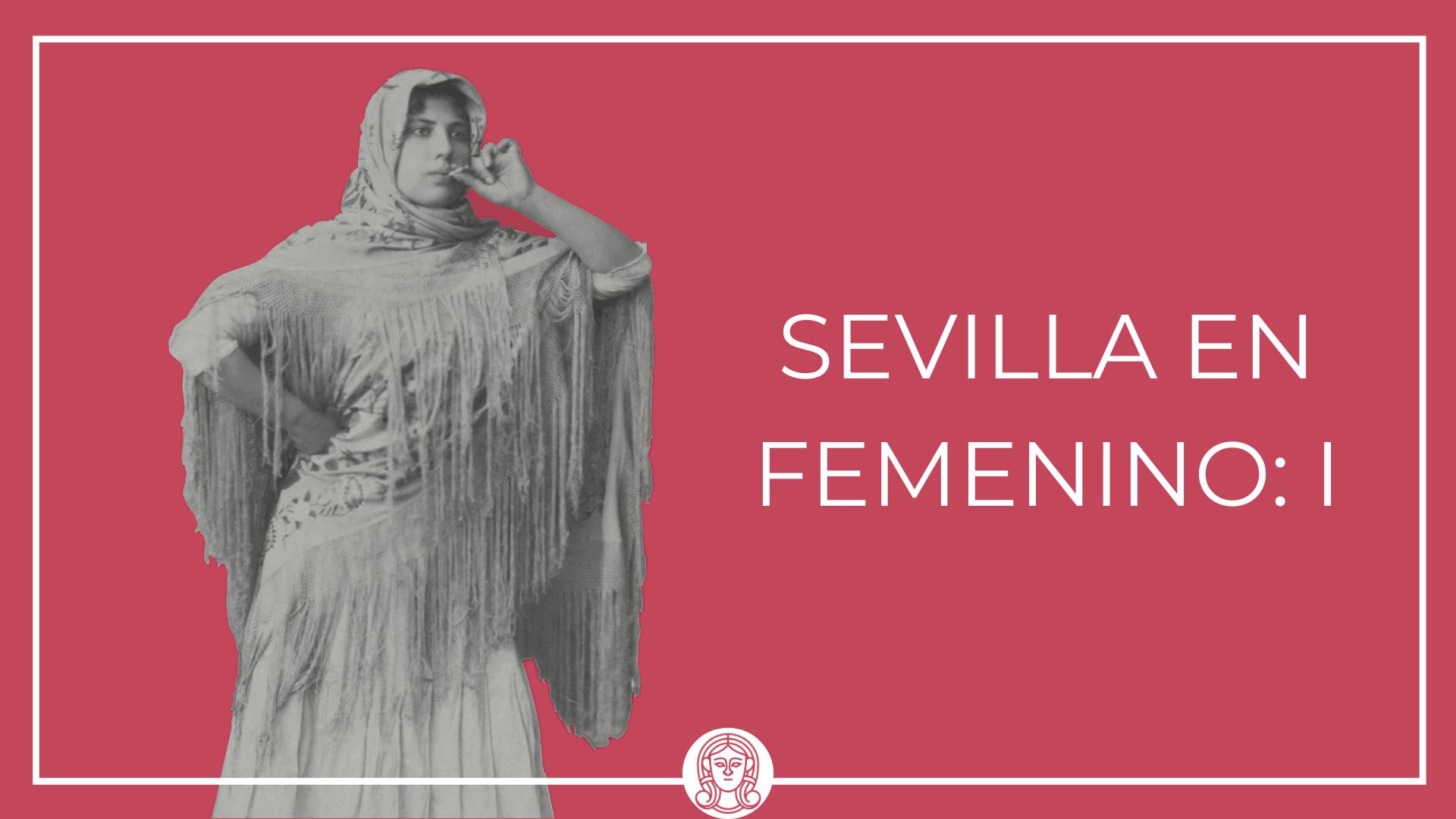 Sevilla en femenino I